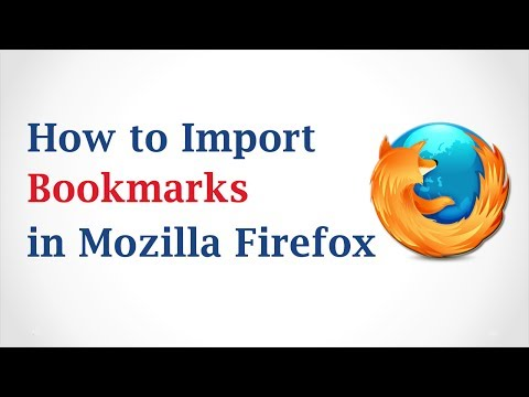 How to Import Bookmarks in Mozilla Firefox Browser