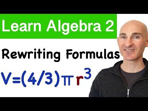 Rewriting Equations & Formulas (Learn Algebra 2)
