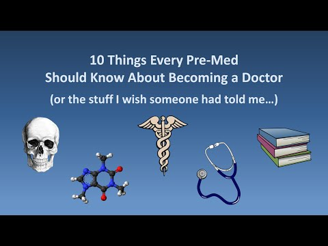 10 Things Every Pre-Med Should Know About Becoming a Doctor