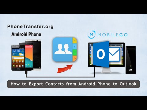 How to Export Contacts from Android Phone to Outlook, Android Contacts to Outlook