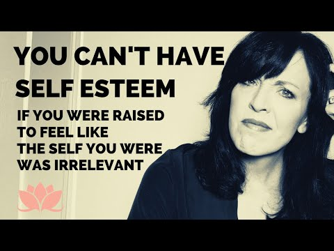 How To Raise Your Self Esteem--After Childhood Emotional Neglect