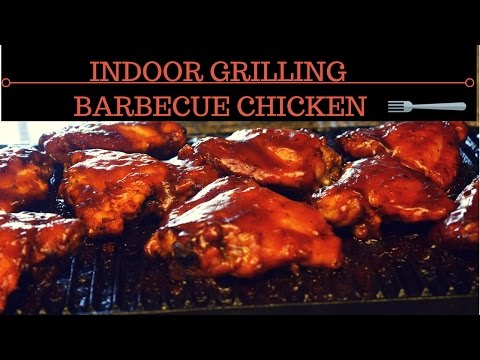 INDOOR GRILLING: BARBECUE CHICKEN