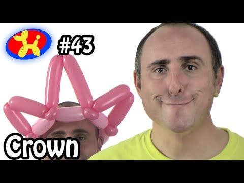 Balloon Crown - Balloon Animal Lessons #43