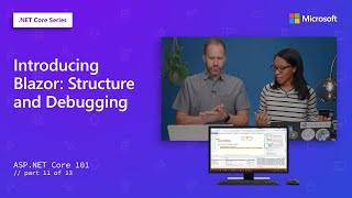Introducing Blazor: Structure and Debugging | ASP.NET Core 101[11 of 13]