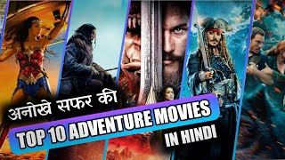 Top 10 adventure movies in hindi/hollywood adventure movies /adventure movies/in hindi