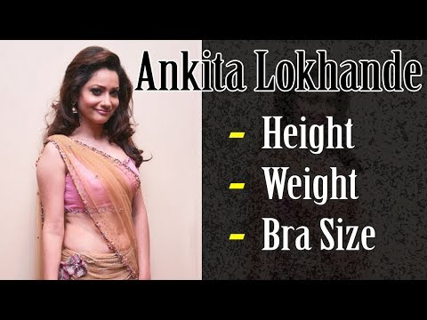 Ankita Lokhande Height Weight Bra  Size | Biography | Family | Affairs | Gyan Junction