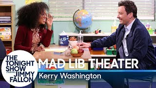 Mad Lib Theater with Kerry Washington