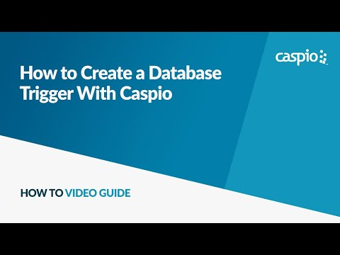 How To Create a Database Trigger With Caspio