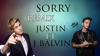 sorry remix con letra - justin bieber and j balvin. lyrics of the song in the video