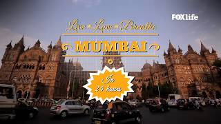 Mumbai in 24 Hours the FoxLife way!