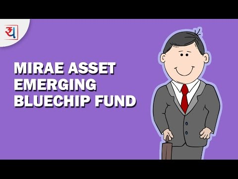Fund Review: Mirae Asset Emerging Bluechip Fund Review | Top Mid Cap Equity Funds 2017