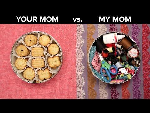 Your Mom Vs. My Mom