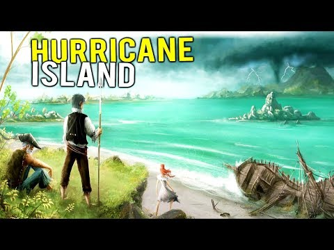 SURVIVING AFTER BEING SHIPWRECKED ON HURRICANE ISLAND! - Stormland Alpha Gameplay