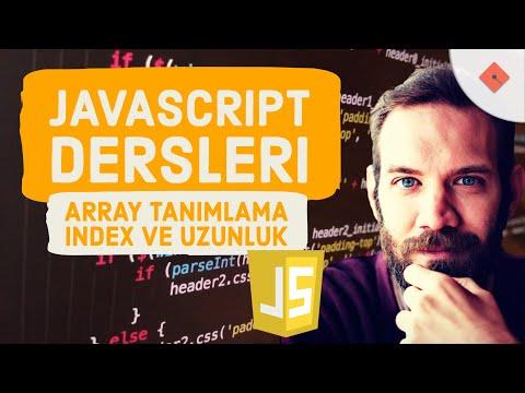 Yakın Kampüs - Javascript Ders 17 - Javascript'te Array Yaratma, Index ve Uzunluk Kavramları