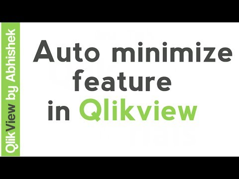 Qlikview Tutorial | QlikView Auto minimize feature to show or hide multiple components
