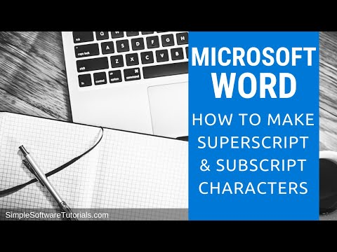 Tutorial: How to Make Superscript & Subscript Characters in Word 2010
