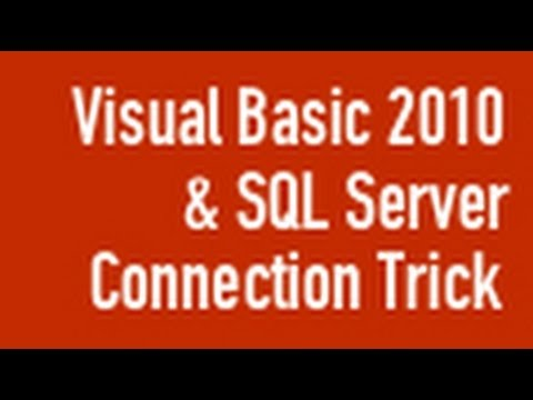 Visual Basic Express 2010 - SQL Connection Trick