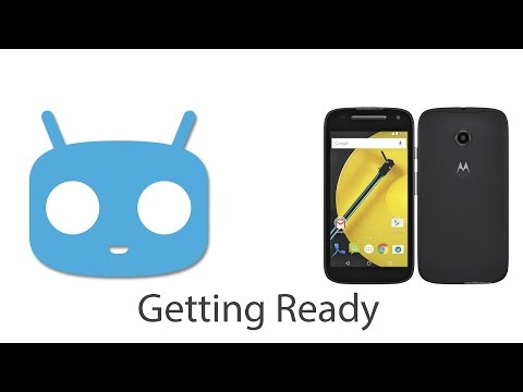 02 - Install / Flash Cyanogenmod 12.1 to Moto E2 2015 - Getting Ready