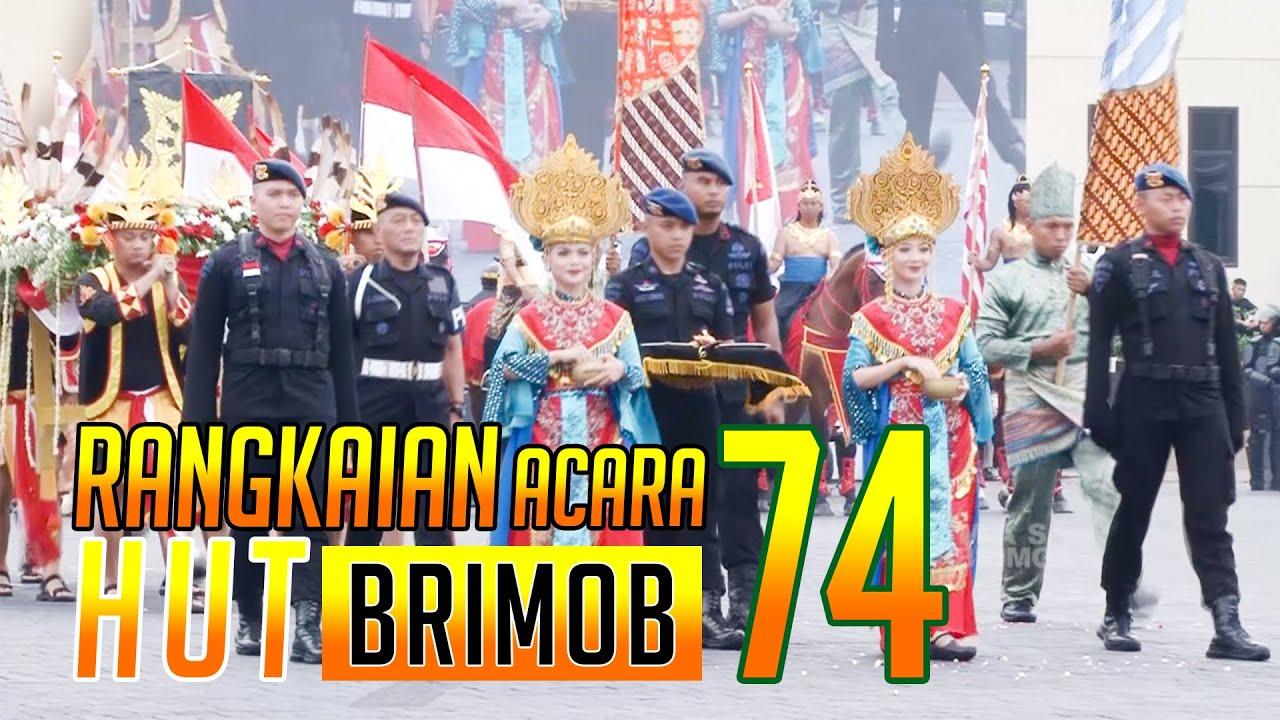 Rangkaian Upacara HUT Brimob Polri ke-74 | BRIMOB UNTUK INDONESIA