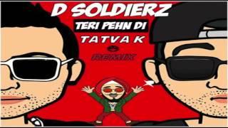 FREE DOWNLOAD  - TERI PEHN DI  - D Soldierz (TaTvA K Refix)