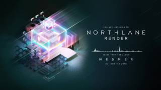 Northlane - Render