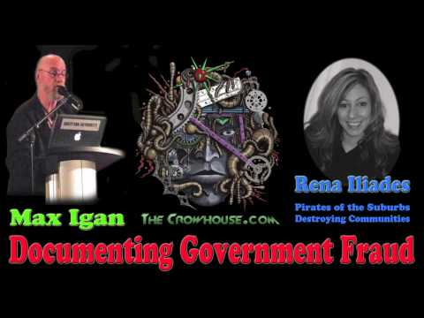 DOCUMENTING GOVERNMENT FRAUD in LOCAL COUNCILS by Max Igan & Rena Iliades