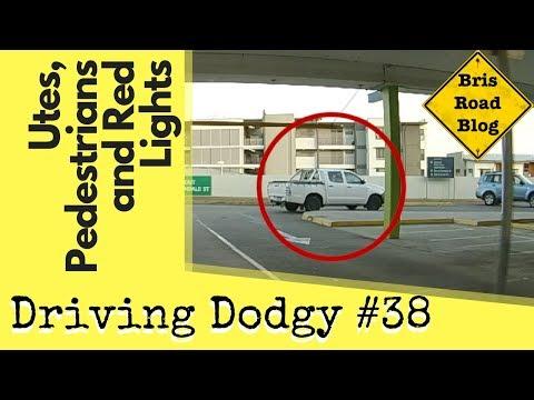 Utes, Pedestrians and Red Lights - Driving Dodgy #38 - Dash Cam Brisbane Australia