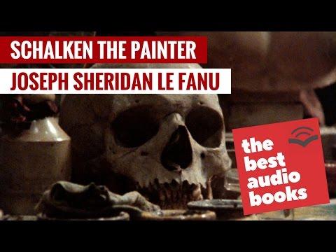 Schalken the Painter Audiobook by Joseph Sheridan Le Fanu   Fantasy and Horror Classics