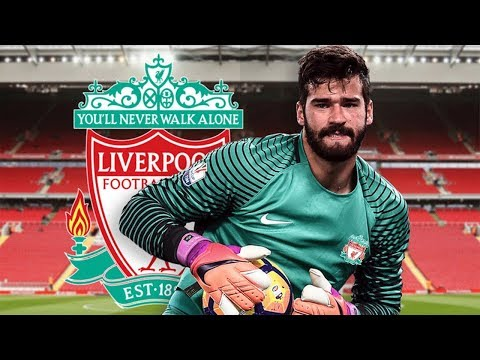 ALISSON TO SIGN FOR LIVERPOOL? | KLOPP WANTS NEW GOALKEEPER FOR TITLE CHALLENGE?