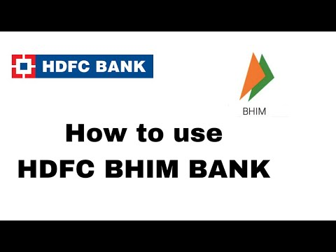 HOW TO USE BHIM BANK APP IN HDFC |