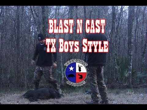Texas Boys Outdoors - Blast n Cast – Tx Boys Style - Pursuit Channel