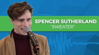 "Spencer Sutherland - ""Sweater"" | Elvis Duran Live"