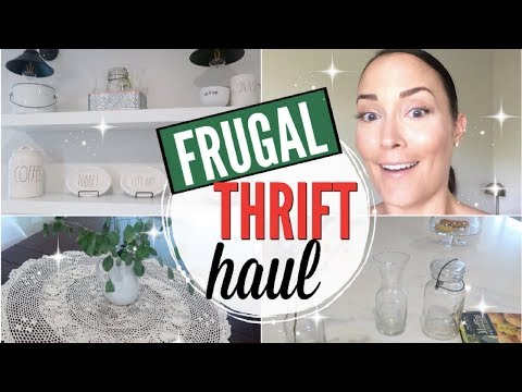 FRUGAL THRIFT STORE HAUL 2018 HOME DECOR THRIFT HAUL