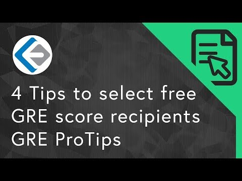 4 Tips to select free GRE score recipients | GRE ProTips
