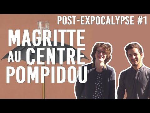 POST-EXPO #1 - Magritte au Centre Pompidou