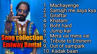 Emiway Bantai latest 2019 song collection | #jukebox song collecton
