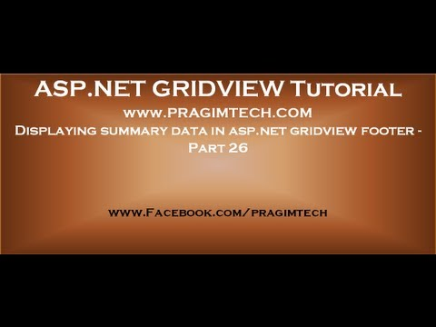Displaying summary data in asp.net gridview footer - Part 26