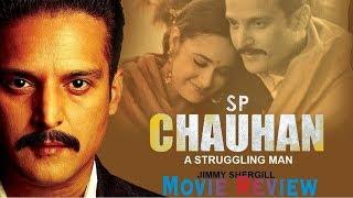 SP Chauhan Full Movie Review | Jimmy Shergill, Yuvika Chaudhary, Yashpal Sharma | Manoj K Jha