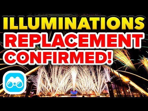 ILLUMINATIONS REPLACEMENT CONFIRMED for Epcot in Walt Disney World! - Disney News Update