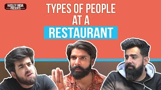 TYPES OF PEOPLE AT A RESTAURANT | Hasley India