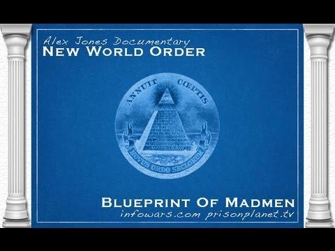 New World Order: Blueprint of Madmen (Full Length HD)