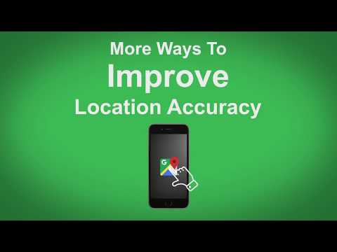 Google Maps   More Ways To Improve Location Accuracy