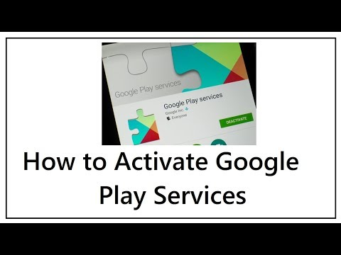How to Activate Google Play Services