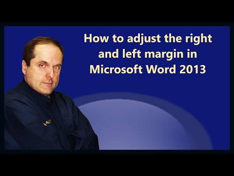 How to adjust the right and left margin in Microsoft Word 2013