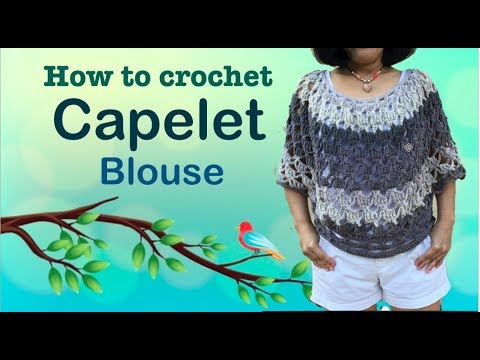 How to crochet CAPELET blouse