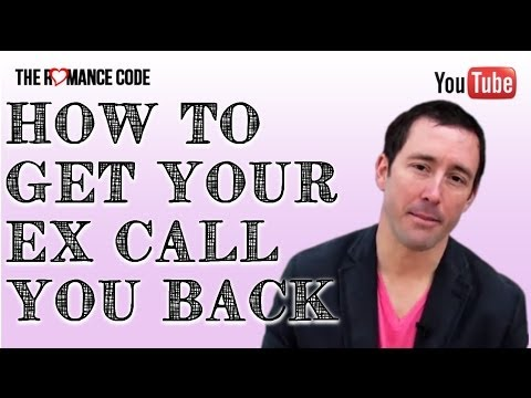 Get Your Ex to Call You Back With One Phone Call
