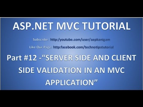 Part 12 - Server Side and Client Side Validation in ASP.NET MVC