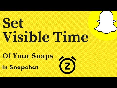 How To Set Visible Time Of Your Snaps In Snapchat