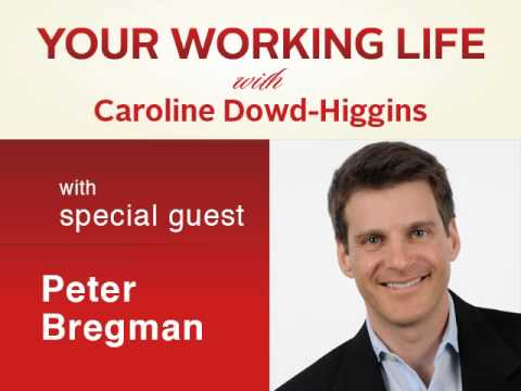 Your Working Life with Peter Bregman