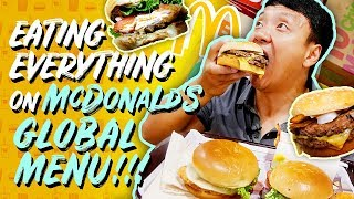 Eating ALL of McDonalds NEW INTERNATIONAL MENU! Global Menu Review!